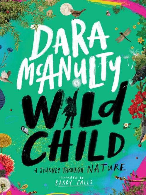 Dara McAnulty - Wild Child (SIGNED BOOKPLATE) (AGE 7+) (HARDBACK)