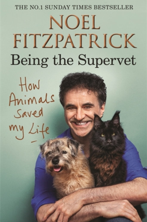 Noel Fitzpatrick - How Animals Saved My Life (SIGNED COPY) (HARDBACK)