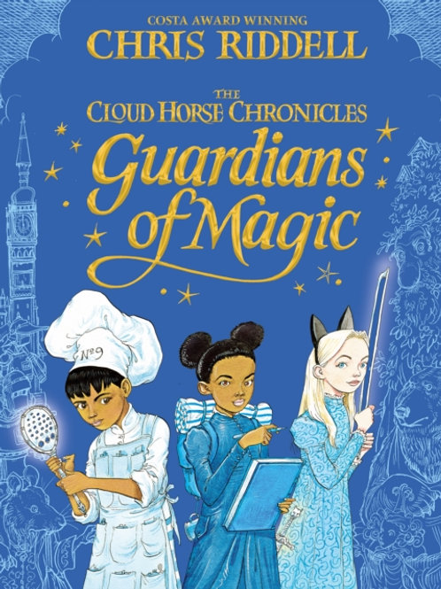 Chris Riddell - Guardians Of Magic (AGE 8+)