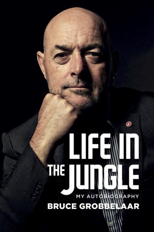 Bruce Grobbelaar - Life In A Jungle (SIGNED COPY) (HARDBACK)