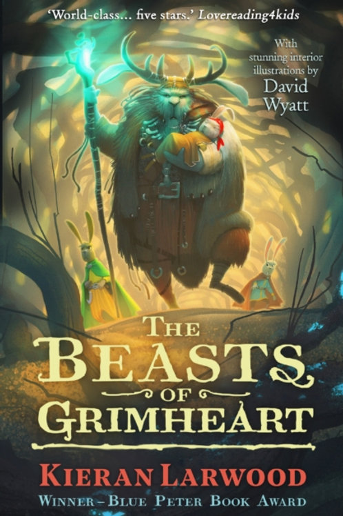 Kieran Larwood - The Beasts Of Grimheart (Age 9+) (3rd In Series)