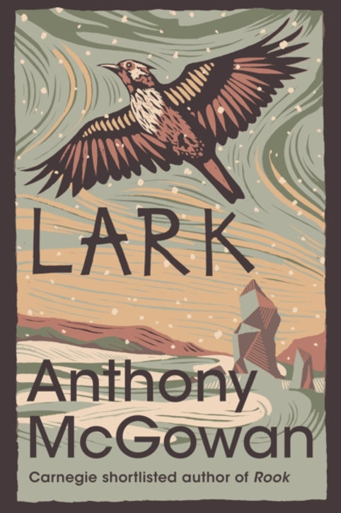 Anthony McGowan - Lark (AGE 13+)