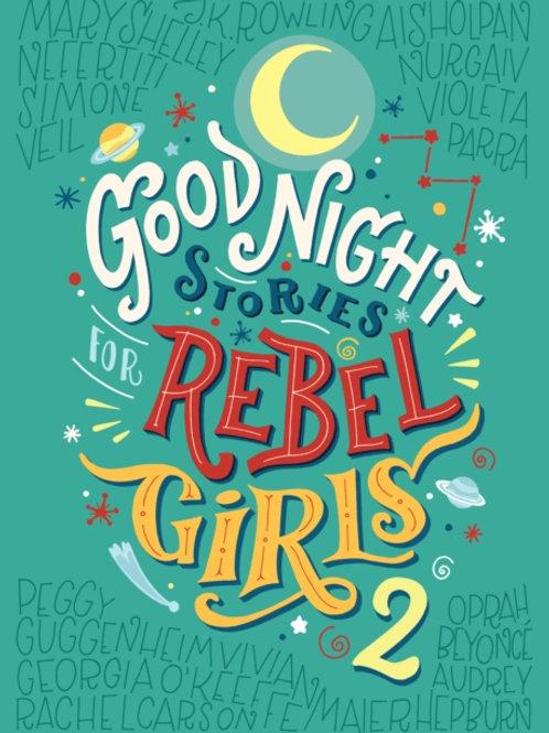 Favilli and Cavallo - Good Night Stories For Rebel Girls 2 (AGE 7+) (HARDBACK)