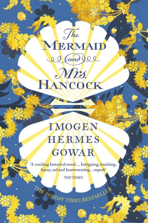 Imogen Hermes Gowar - The Mermaid And Mrs Hancock