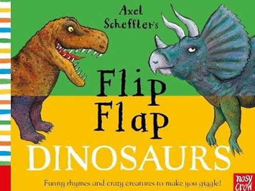 Axel Scheffler - Flip Flap Dinosaurs (AGE 2+) (HARDBACK)
