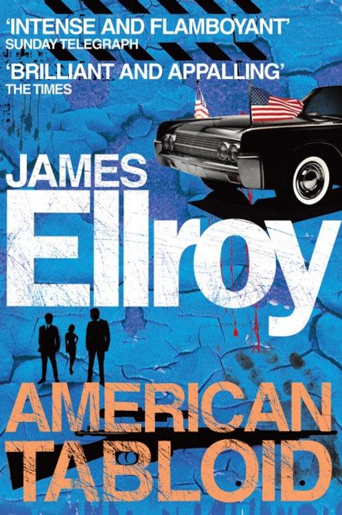 James Ellroy - American Tabloid (Ist In Series)