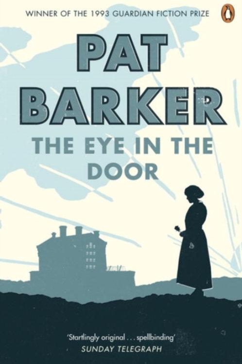 Pat Barker - Eye In The Door (Volume Two: Regeneration Trilogy)