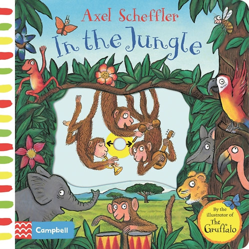 Axel Scheffler - In the Jungle : A Push, Pull, Slide Book (AGE 1+) (HARDBACK)