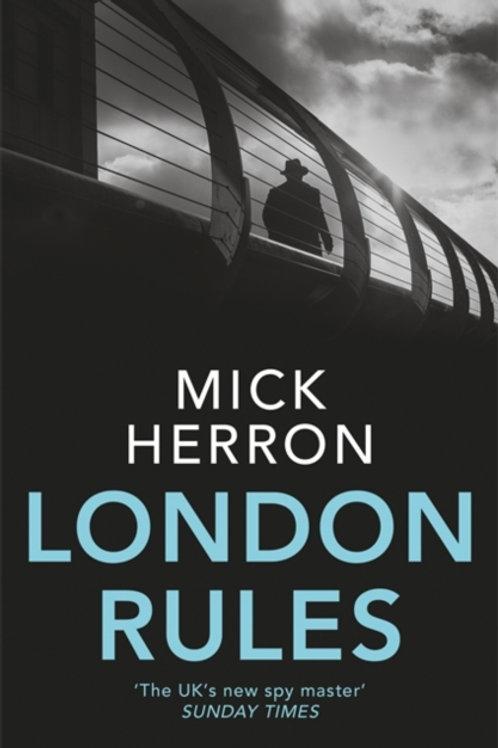 Mick Herron - London Rules (5th In Series)