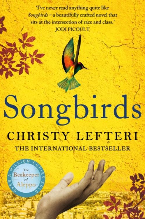 Christy Lefteri - Songbirds (HARDBACK)