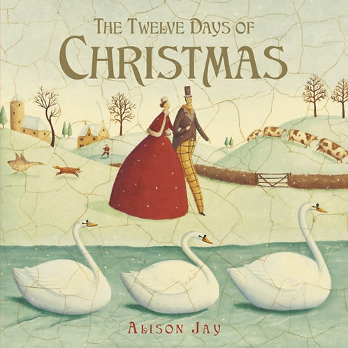 Alison Jay - Twelve Days Of Christmas (AGE 3+)