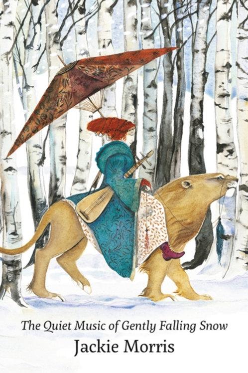 Jackie Morris - The Quiet Music of Gently Falling Snow (HARDBACK)