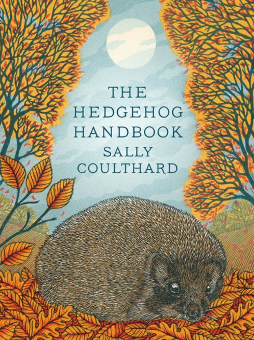 Sally Coulthard - Hedgehog Handbook