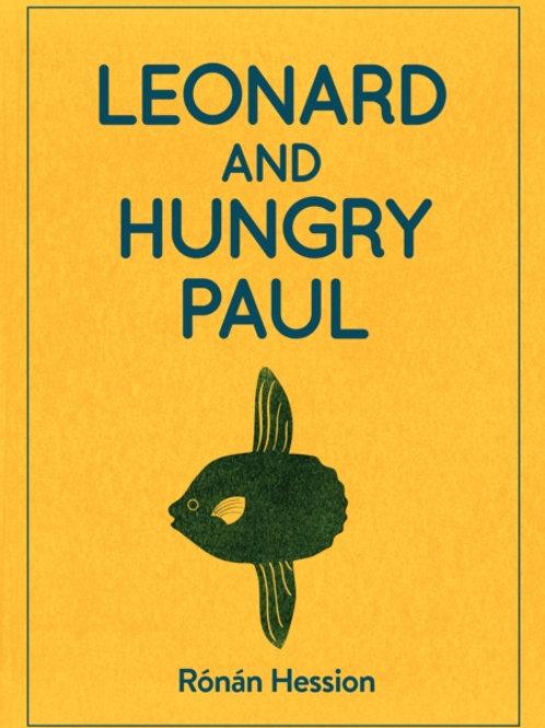 Ronan Hession - Leonard And Hungry Paul