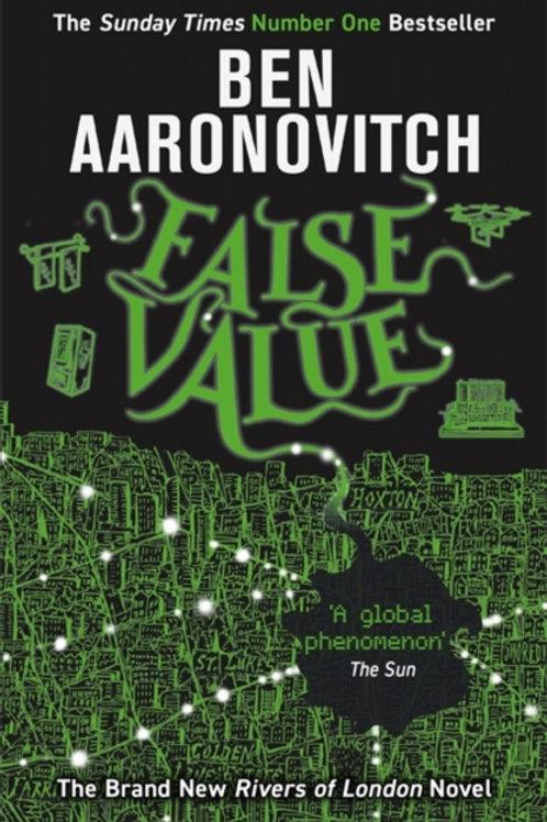 Ben Aaronovitch - False Value (8th In Series)