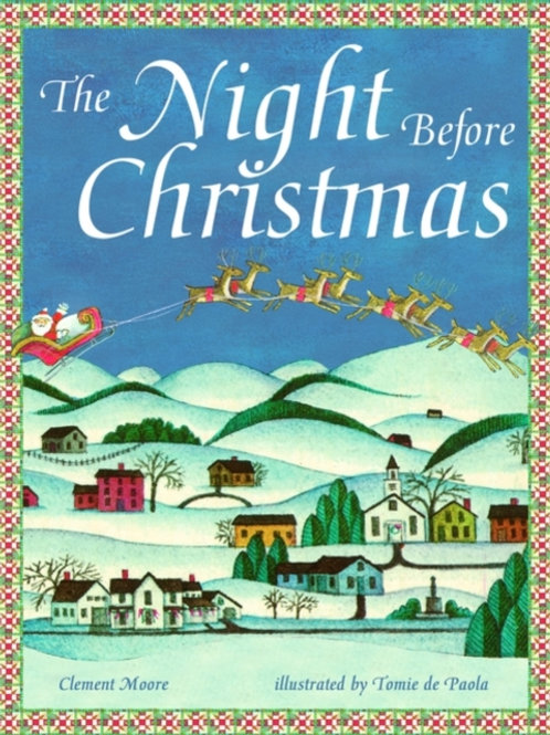 Clement Moore - The Night Before Christmas (AGE 3+)