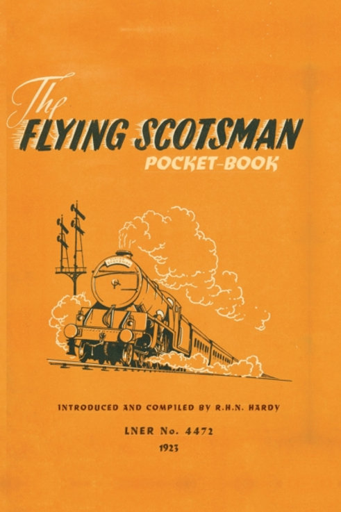 R.H.N. Hardy - The Flying Scotsman Pocket-Book (HARDBACK)