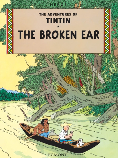 Herge - Tintin And The Broken Ear (AGE 8+)