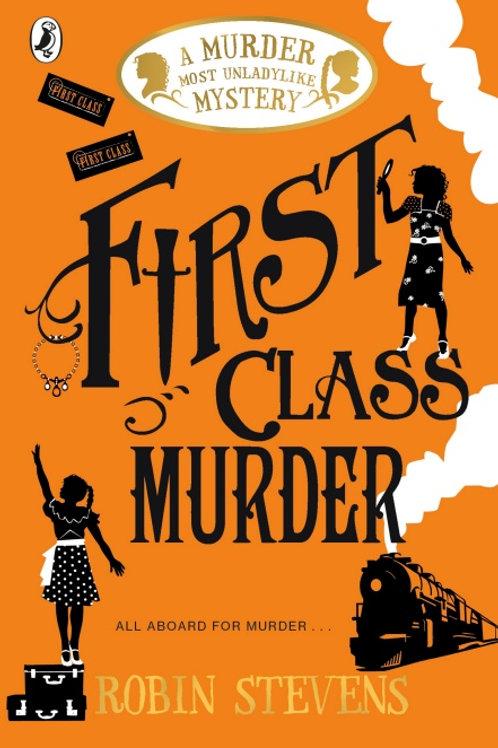 Robin Stevens - First Class Murder (AGE 8+) (3rd In Series)