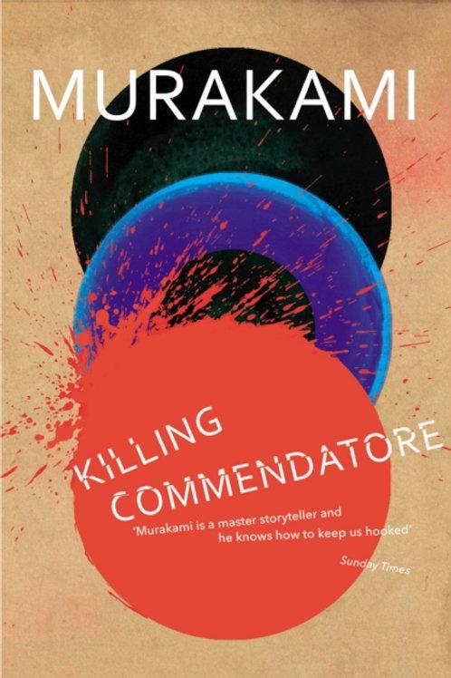 Haruki Murakami - Killing Commendatore