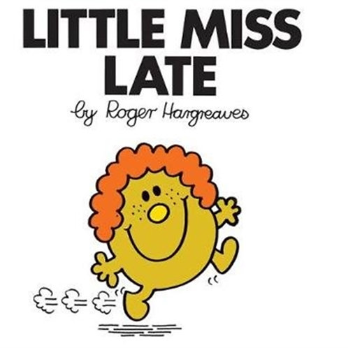 Roger Hargreaves - Little Miss Late (AGE 3+) (Little Miss No. 15)