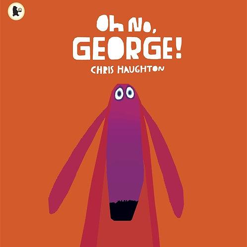 Chris Haughton - Oh No George (AGE 2+) (HARDBACK)
