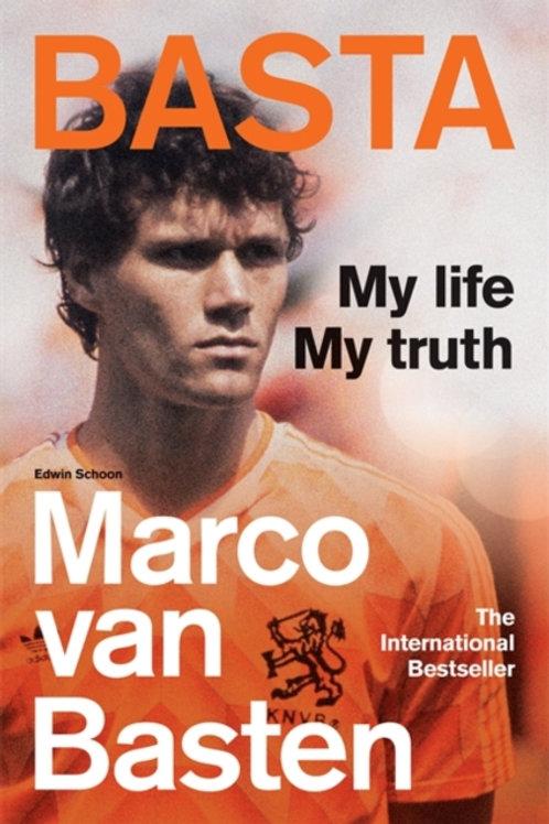 Marco van Basten - Basta: My Life, My Truth (SIGNED BOOKLATE EDITION) (HARDBACK)
