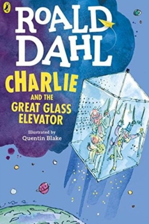 Roald Dahl - Charlie And The Great Glass Elevator (AGE 8+)