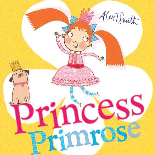 Alex T. Smith - Princess Primrose (AGE 3+)