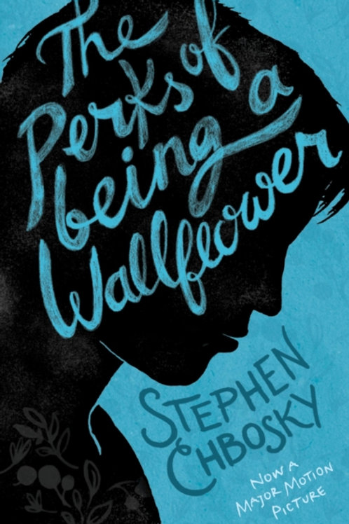 Stephen Chbosky - The Perks Of Being A Wallflower (AGE 14+)