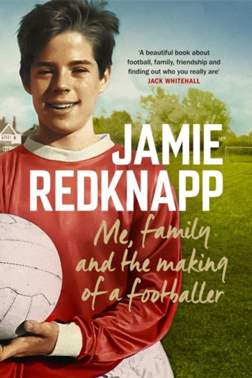 Jamie Redknapp - Me, Family And The Making Of A Footballer (SIGNED COPY) (HB)