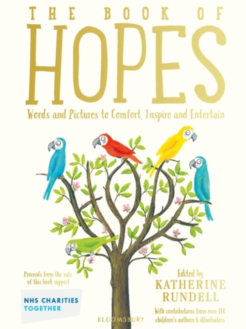 Katherine Rundell (ed.) - The Book of Hopes (AGE 3+) (HARDBACK)