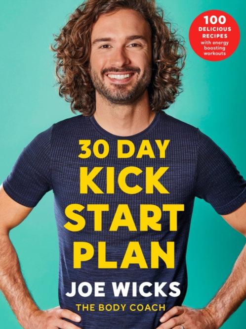 Joe Wicks - 30 Day Kick Start Plan : 100 Delicious Recipes