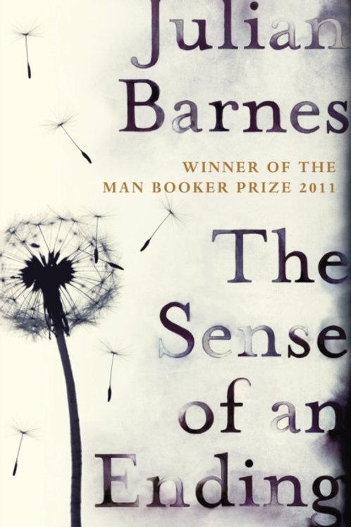 Julian Barnes - Sense Of An Ending