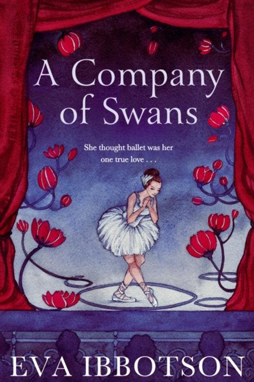 Eva Ibbotson - A Company Of Swans (AGE 12+)