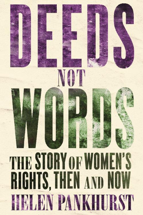 Helen Pankhurst - Deeds Not Words