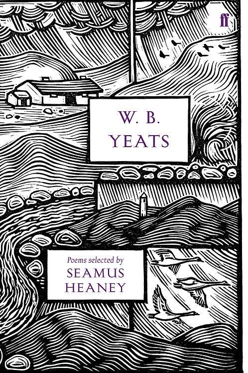 W. B. Yeats: Poems Selected By Seamus Heaney (HARDBACK)