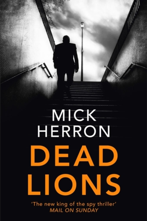 Mick Herron - Dead Lions (2nd In Series)