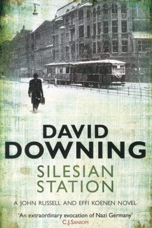 David Downing - Silesian Station (2nd In Series)