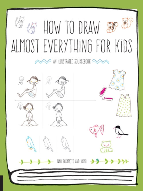 Naoko Sakamoto - How To Draw Almost Everything For Kids (AGE 6+)