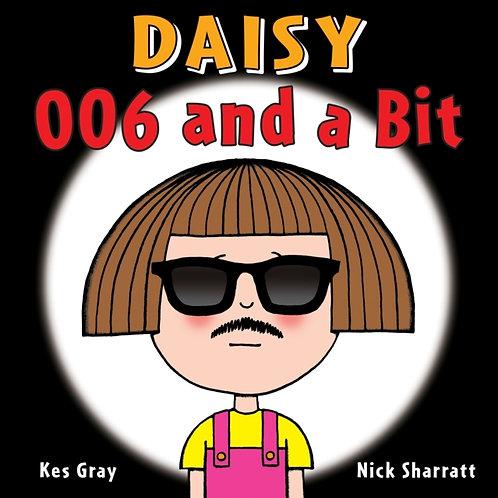 Kes Gray - Daisy: 006 And A Bit