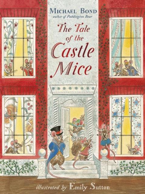 Michael Bond - Tale Of The Castle Mice (AGE 3+)