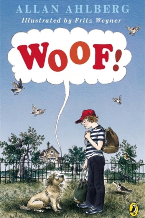 Allan Ahlberg - Woof! (AGE 9+)