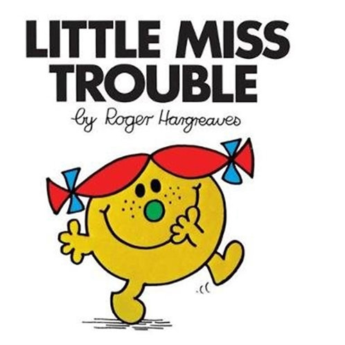 Roger Hargreaves - Little Miss Trouble (AGE 3+) (Little Miss No. 6)