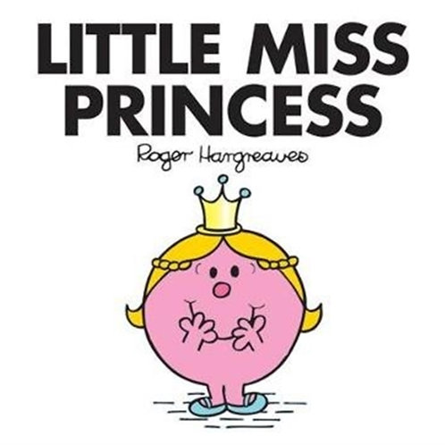 Roger Hargreaves - Little Miss Princess (AGE 3+) (Little Miss No. 34)