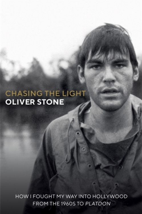 Oliver Stone - Chasing The Light (SIGNED BOOKPLATE EDITION) (HARDBACK)