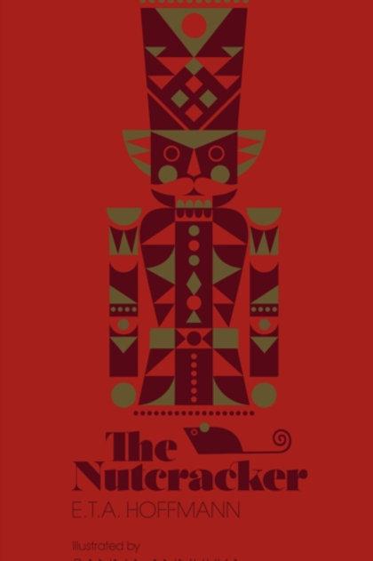 E.T.A. Hoffmann - The Nutcracker (HARDBACK)