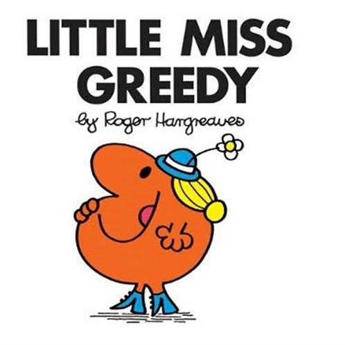 Roger Hargreaves - Little Miss Greedy (AGE 3+) (Little Miss No. 23)