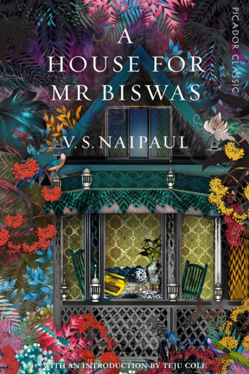 V.S. Naipaul - A House For Mr Biswas