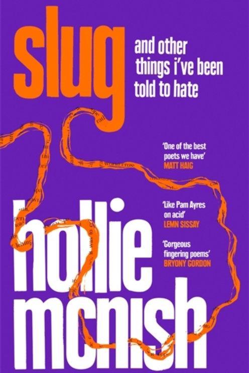 Hollie McNish - Slug (SIGNED BOOKPLATE EDITION) (HARDBACK)